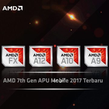 AMD 7th Gen APU Mobile 2017 Terbaru
